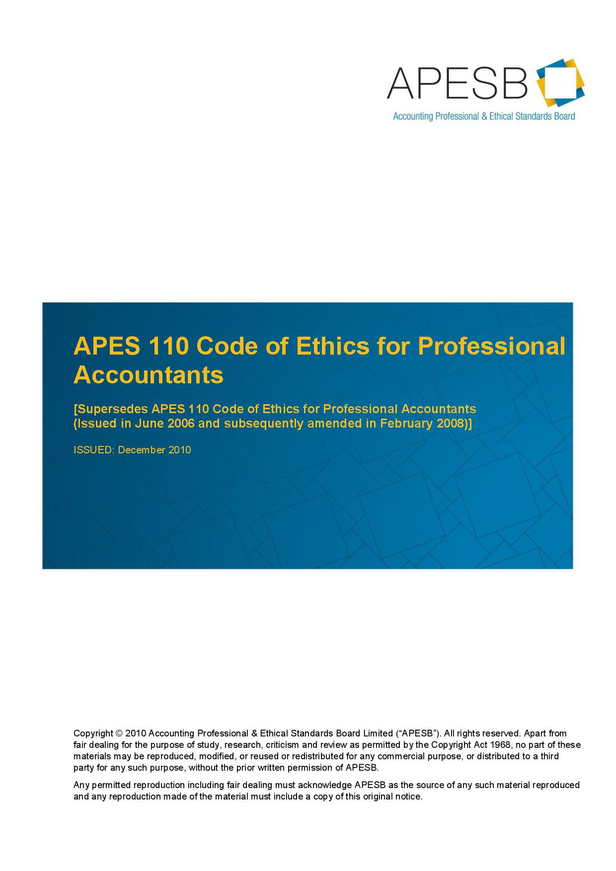 apes 110 code of ethics for A business report which is focused to examine the code of ethics of cq university and apesb and apesb, 2011 complied apes 110 code of ethics for professional.