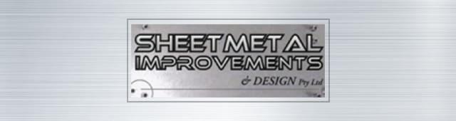 Sheetmetal Improvements & Design Pty  Ltd  - Sheet Metal